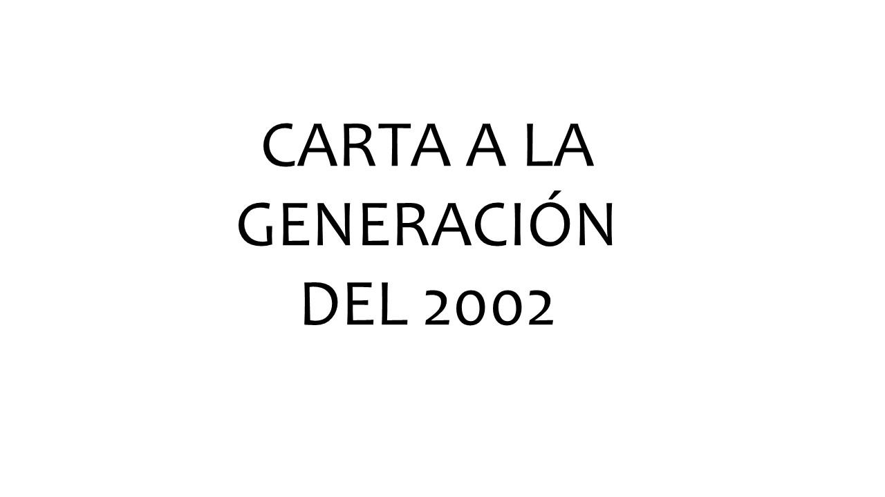 Carta generación 2002 Fomento Alumni